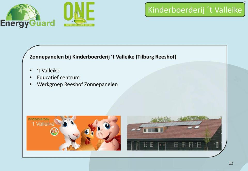Valleike Educatief centrum Werkgroep