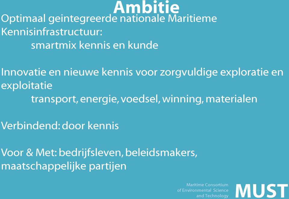 exploratie en exploitatie transport, energie, voedsel, winning, materialen