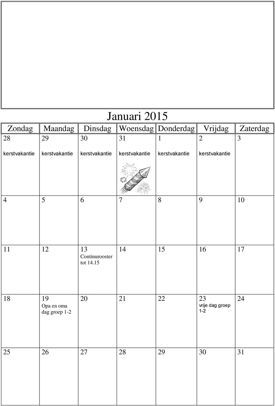 Continurooster tot 14.