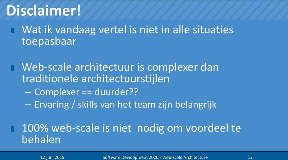 Web-scale architectuur is complexer dan traditionele