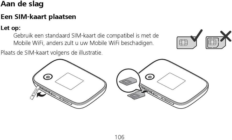 Mobile WiFi, anders zult u uw Mobile WiFi