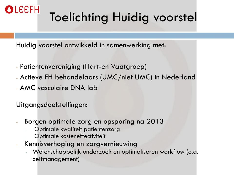Borgen optimale zorg en opsporing na 2013 - Optimale kwaliteit patientenzorg - Optimale kosteneffectiviteit