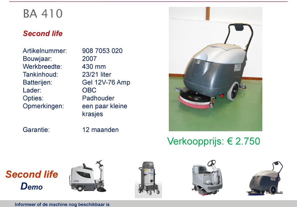 Batterijen: Gel 12V-76 Amp Lader: OBC Opties: