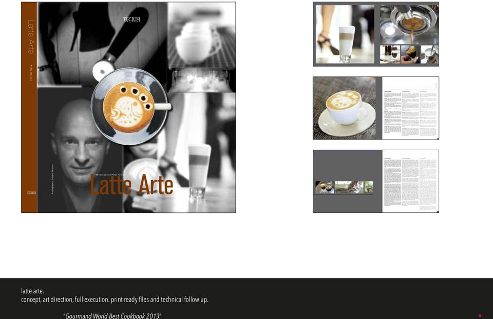 gridsystem, colormanagment, image selection & manipulation, full production. latte tectum arte.