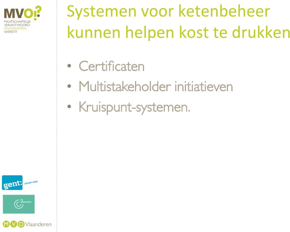 Certificaten Multistakeholder