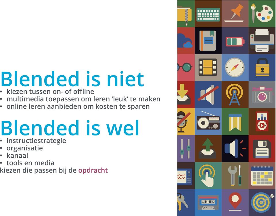 kosten te sparen Blended is wel instructiestrategie