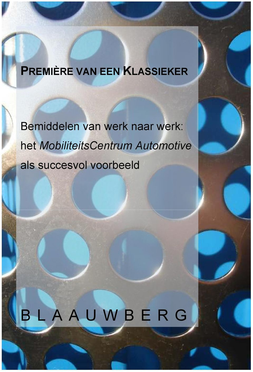 het MobiliteitsCentrum Automotive