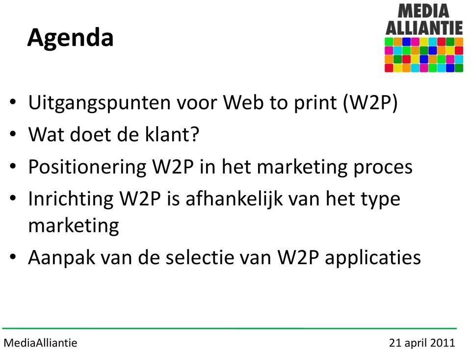 Positionering W2P in het marketing proces