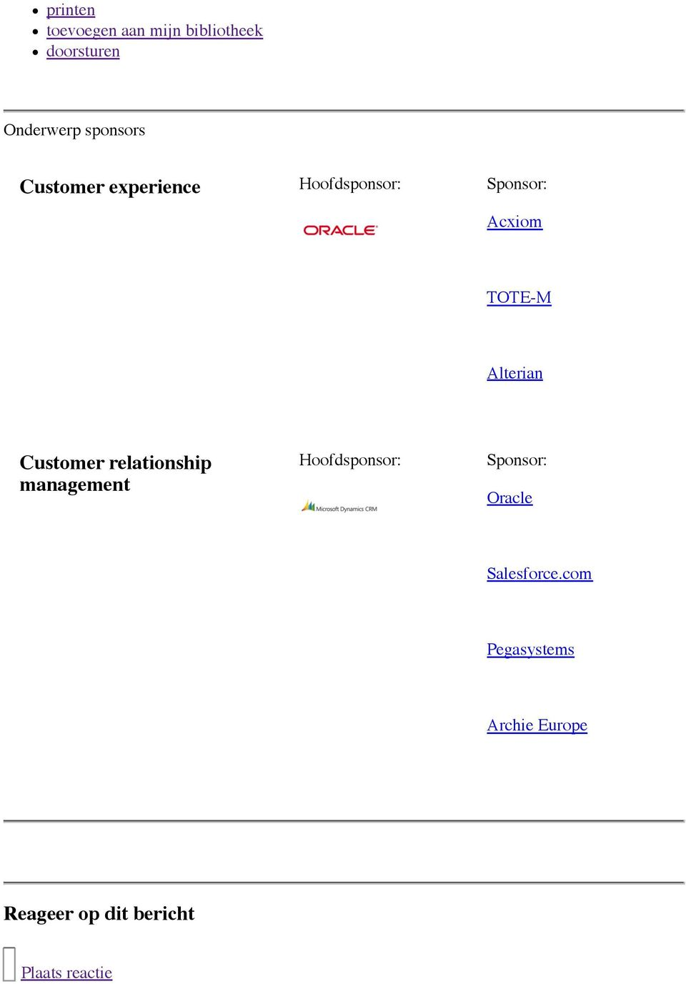 Customer relationship management Hoofdsponsor: Sponsor: Oracle