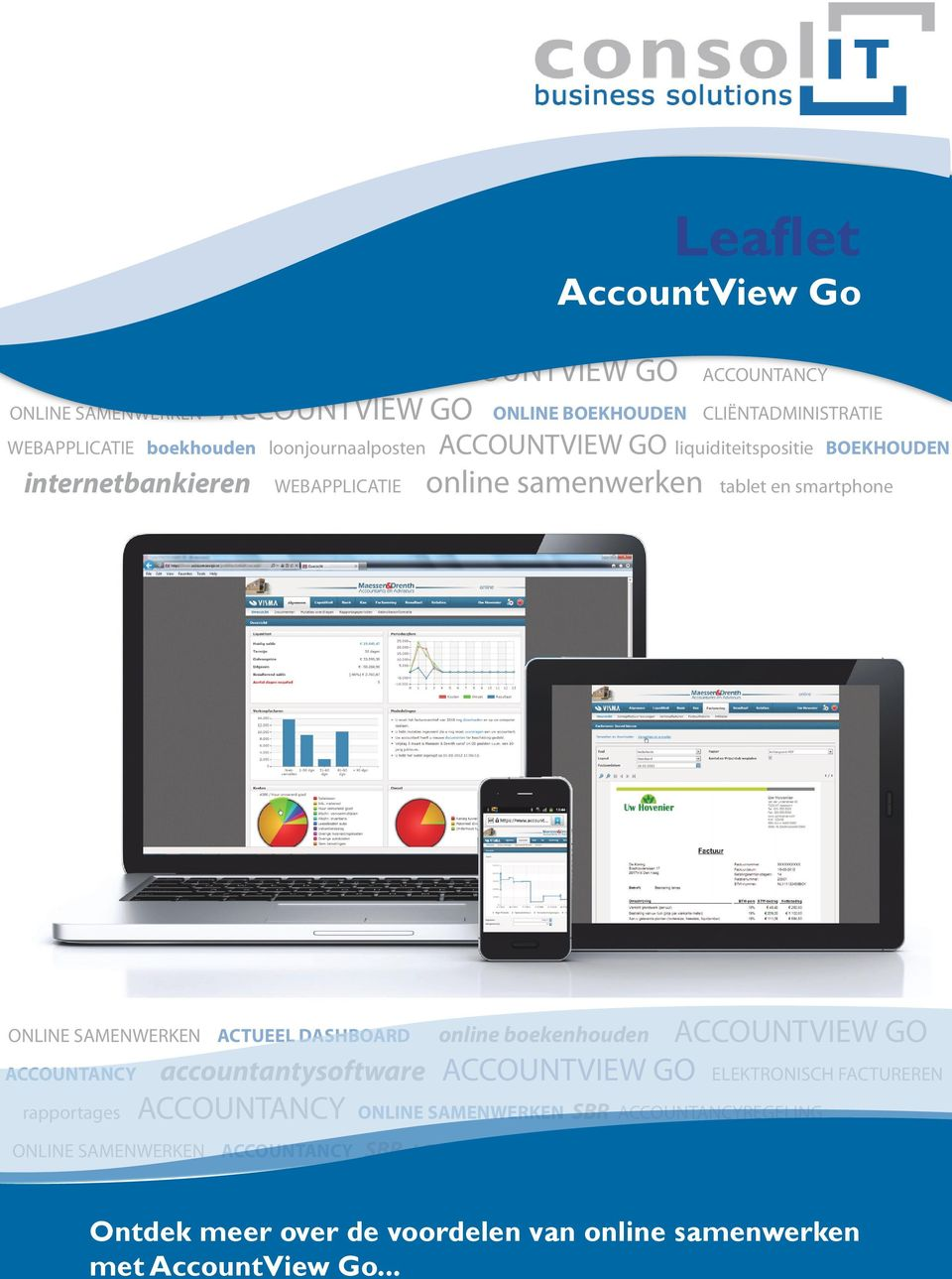 ACCOUNTVIEW GO ACCOUNTANCY SBR ACCOUNTANCYREGELING SAMENSTELPRAKTIJK ACCOUNTVIEW GO ACCOUNTANCY SBR ACCOUNTANCYREGELING ONLINE SAMENWERKEN ACTUEEL DASHBOARD online boekenhouden ACCOUNTVIEW GO