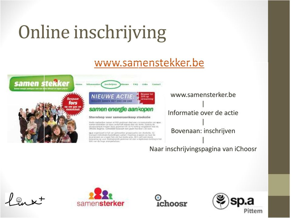 be Informatie over de actie