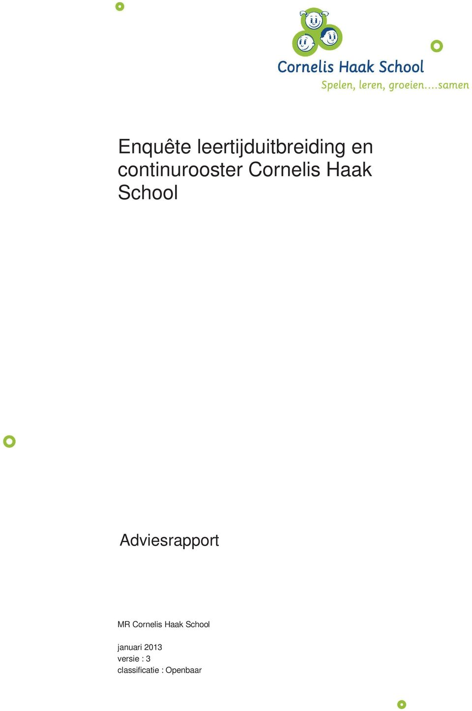 Adviesrapport MR Cornelis Haak School