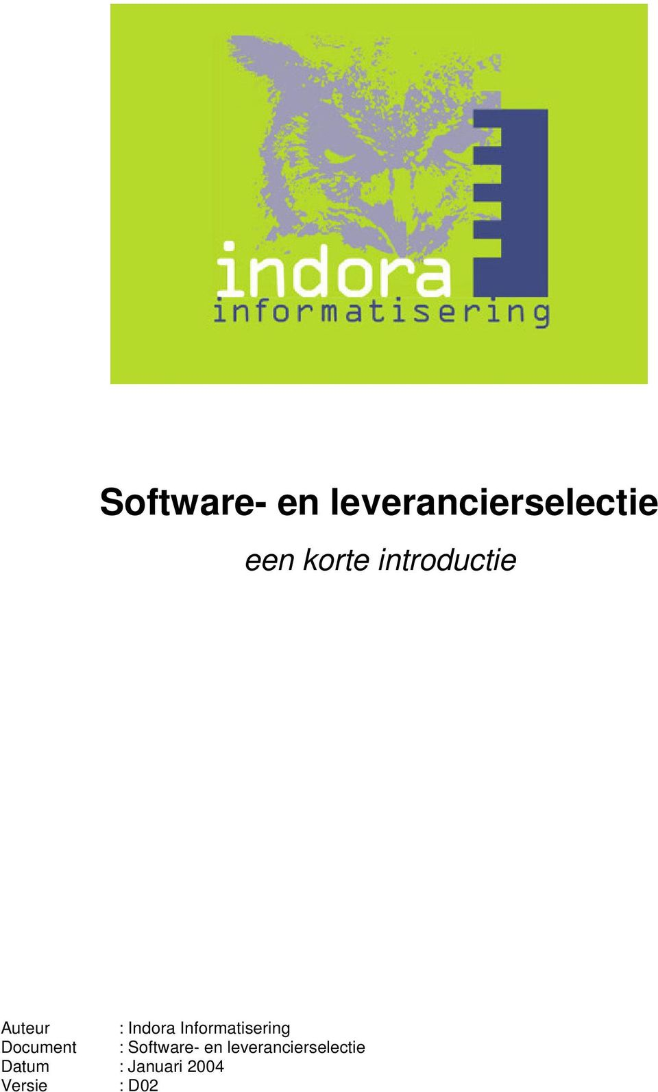 Informatisering Document : Software- en