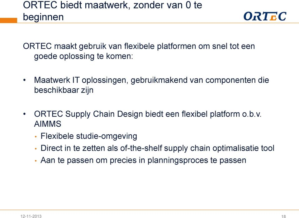 Supply Chain Design biedt een flexibel platform o.b.v.