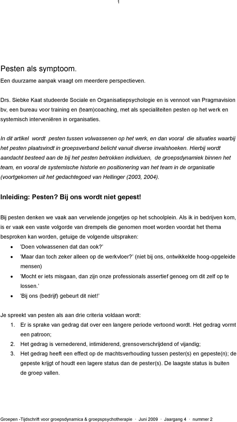 interveniëren in organisaties.