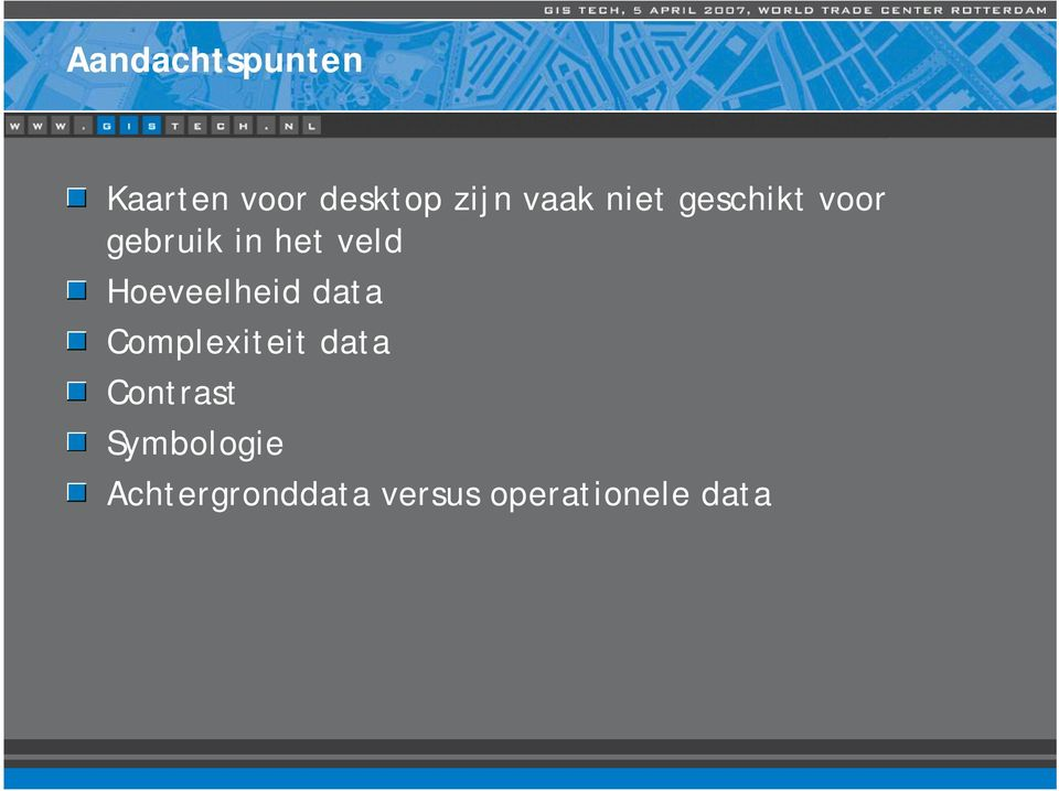 Hoeveelheid data Complexiteit data Contrast