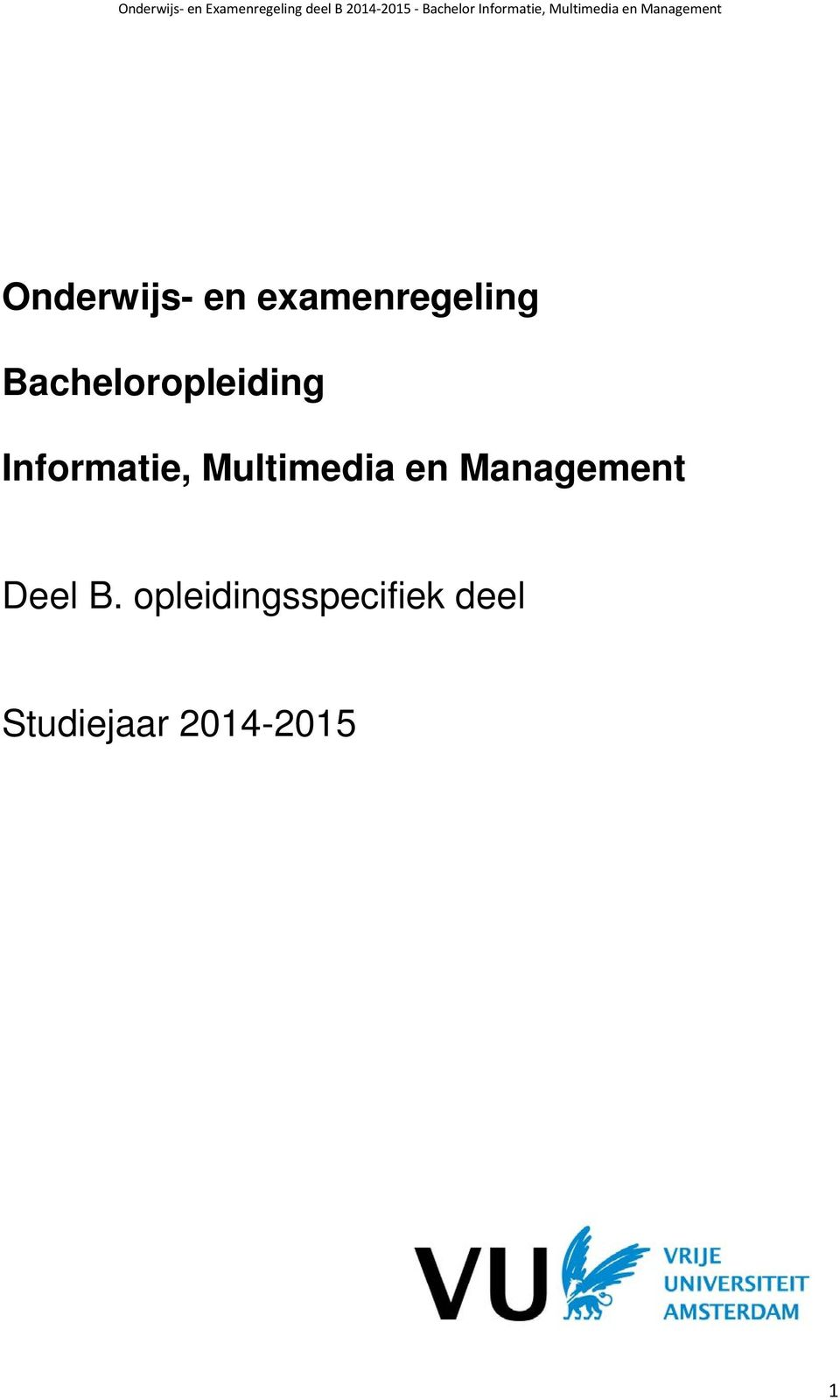 Multimedia en Management Deel B.