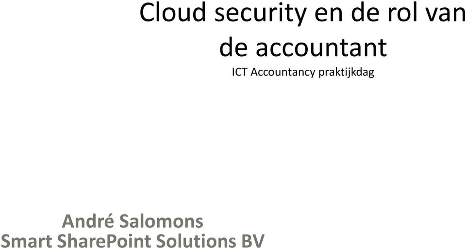 Cloud security en de rol van