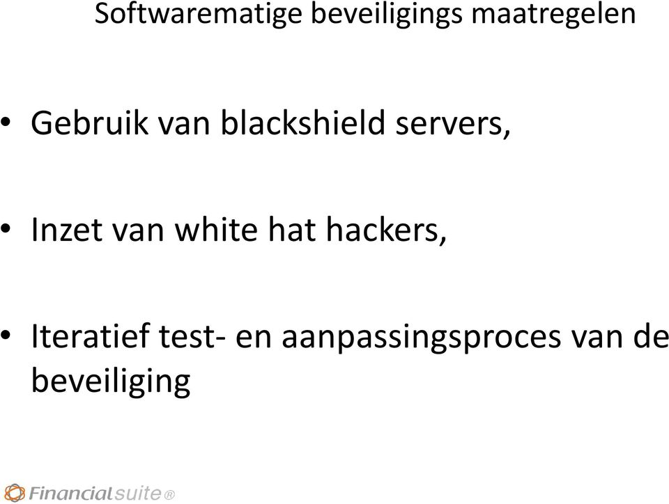 van white hat hackers, Iteratief test-