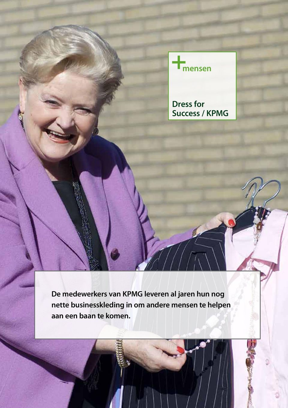 hun nog nette businesskleding in om