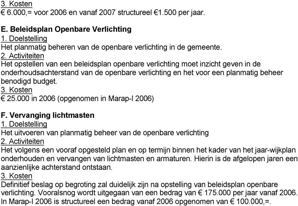 000 in 2006 (opgenomen in Marap-I 2006) F.