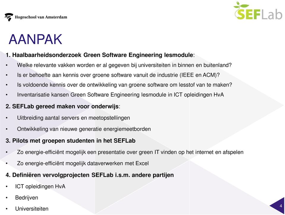 Inventarisatie kansen Green Software Engineering lesmodule in ICT opleidingen HvA 2.
