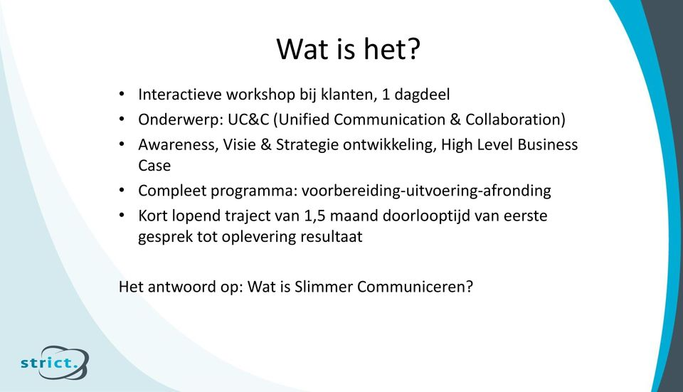Collaboration) Awareness, Visie & Strategie ontwikkeling, High Level Business Case Compleet
