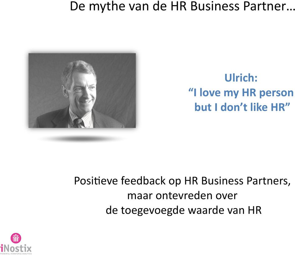 Posi2eve feedback op HR Business Partners,