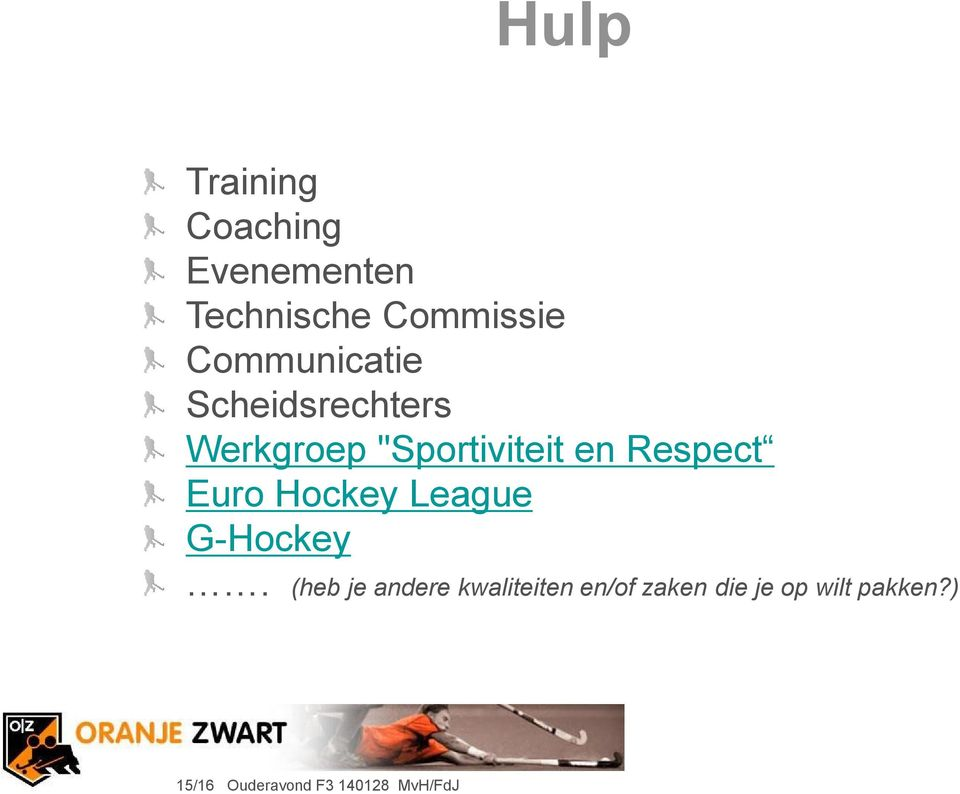 Respect Euro Hockey League G-Hockey.