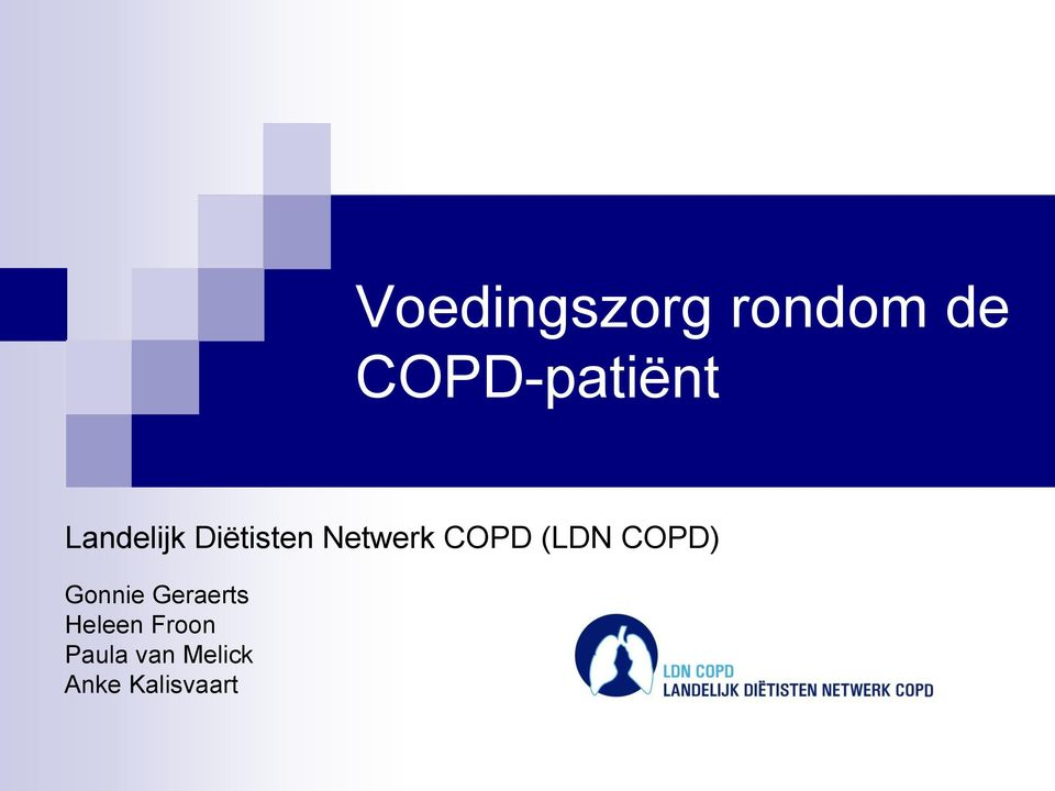 (LDN COPD) Gonnie Geraerts Heleen