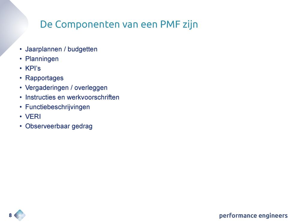 Vergaderingen / overleggen Instructies en