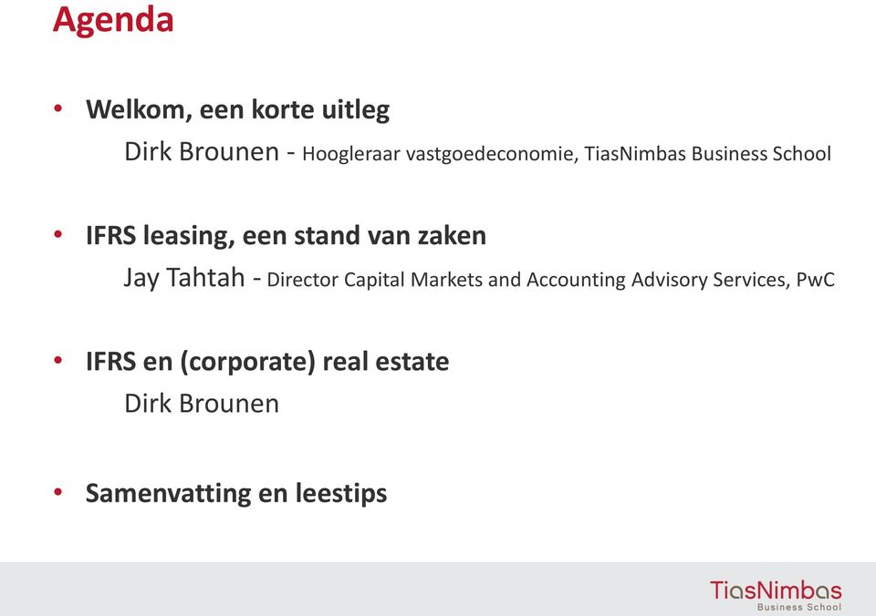 van zaken Jay Tahtah - Director Capital Markets and Accounting