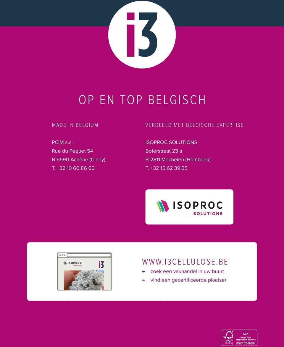 +32 10 60 86 60 ISOPROC SOLUTIONS Boterstraat 23 a B-2811 Mechelen