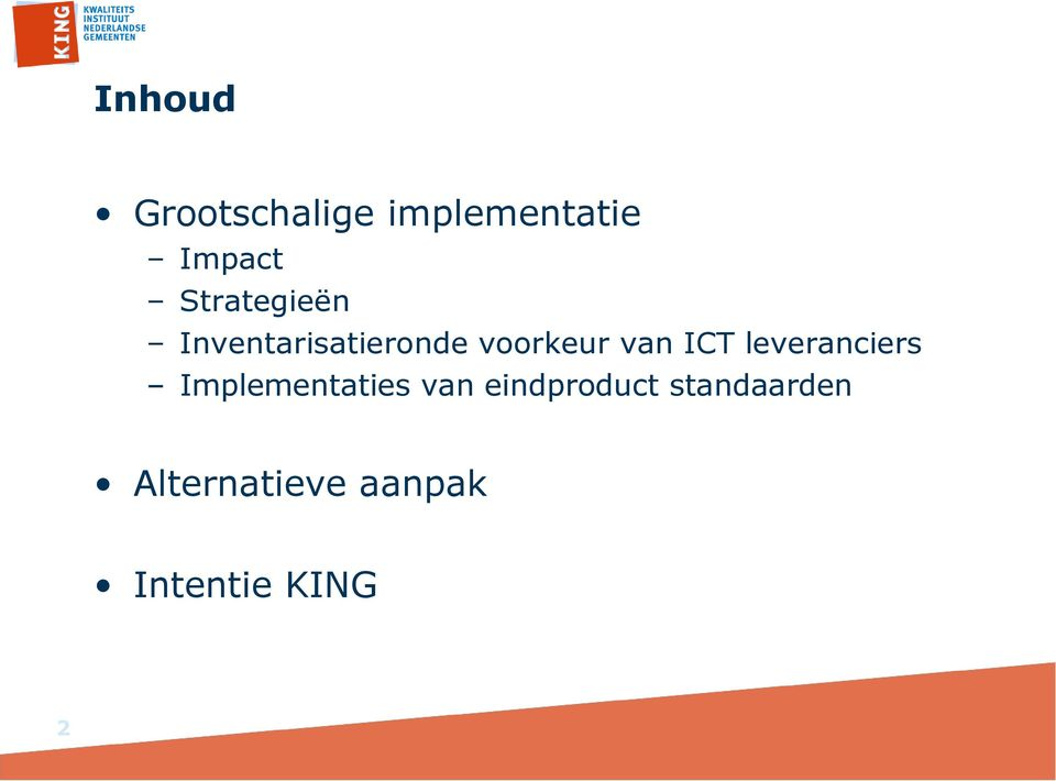 ICT leveranciers Implementaties van