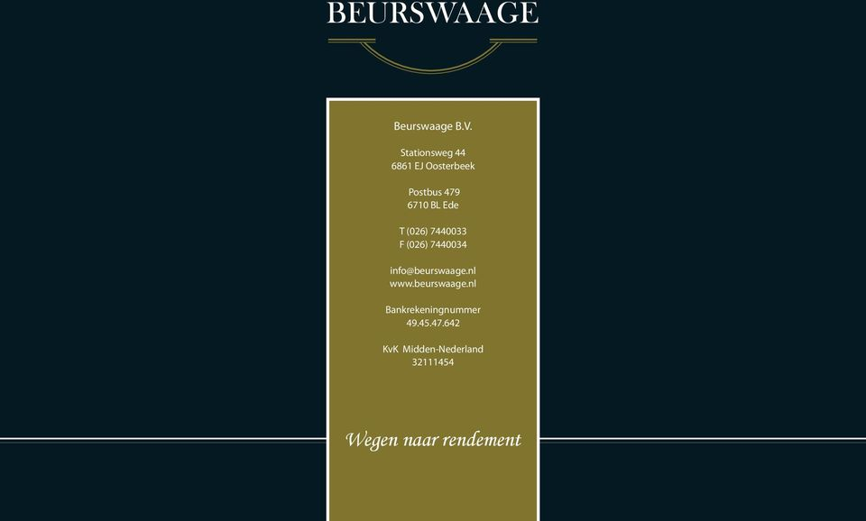 Ede T (026) 7440033 F (026) 7440034 info@beurswaage.