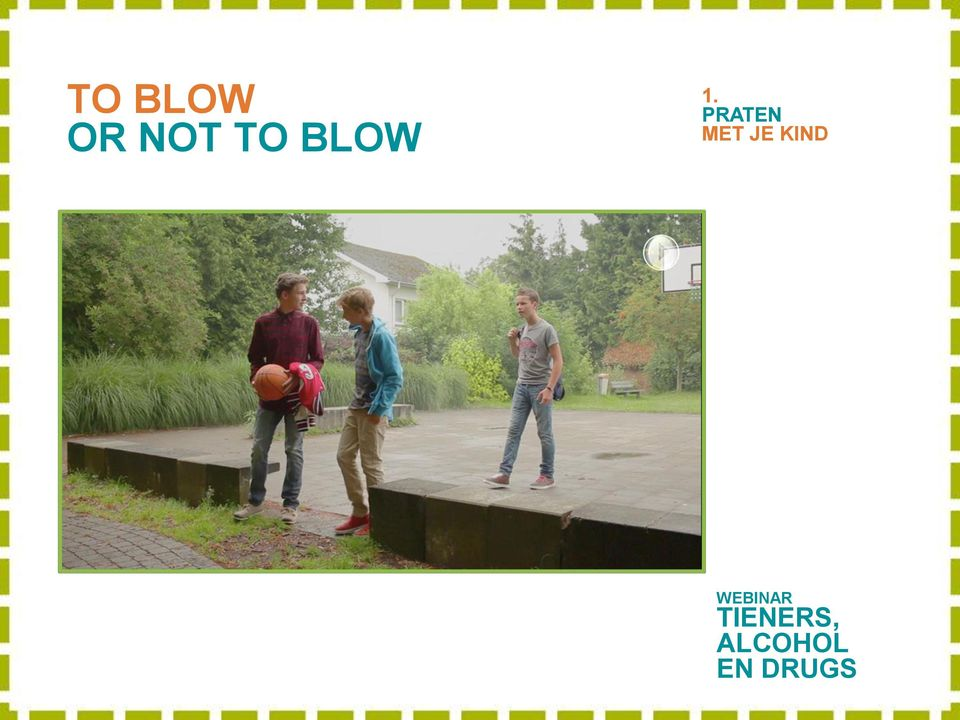 BLOW 1.
