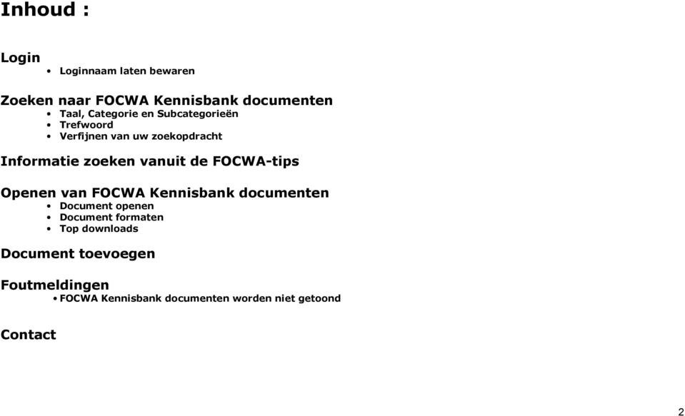 de FOCWA-tips Openen van FOCWA Kennisbank documenten Document openen Document formaten Top