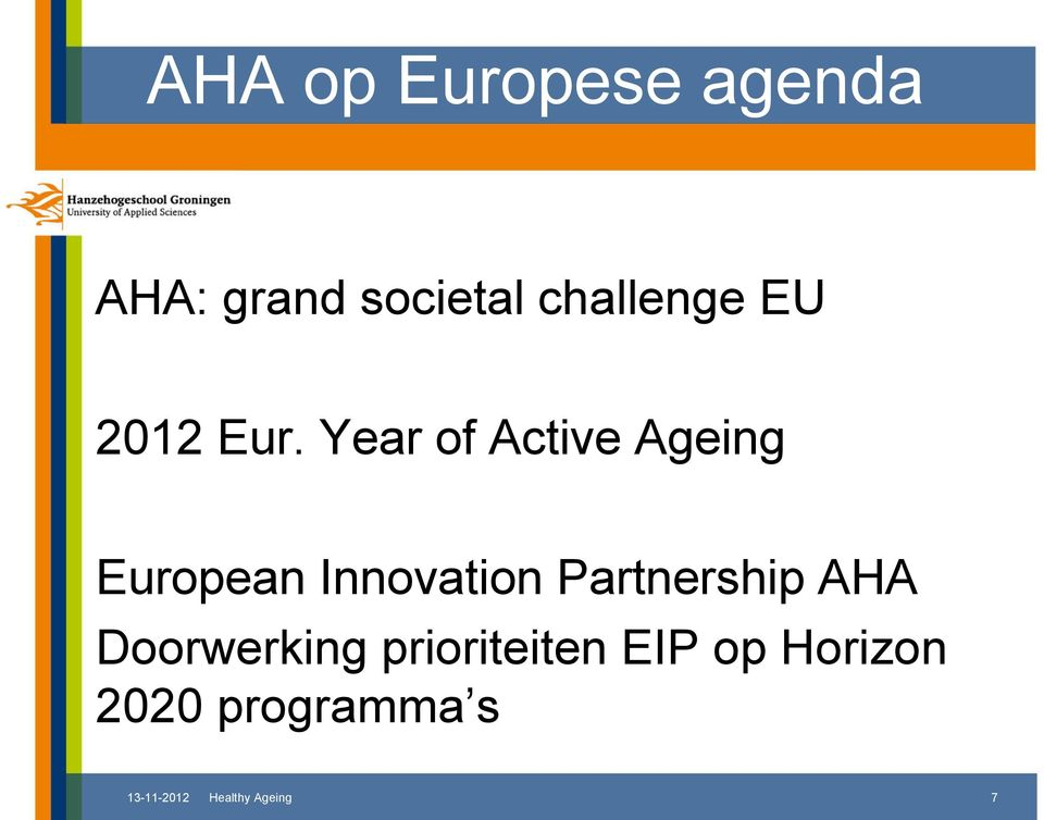 Year of Active Ageing European Innovation