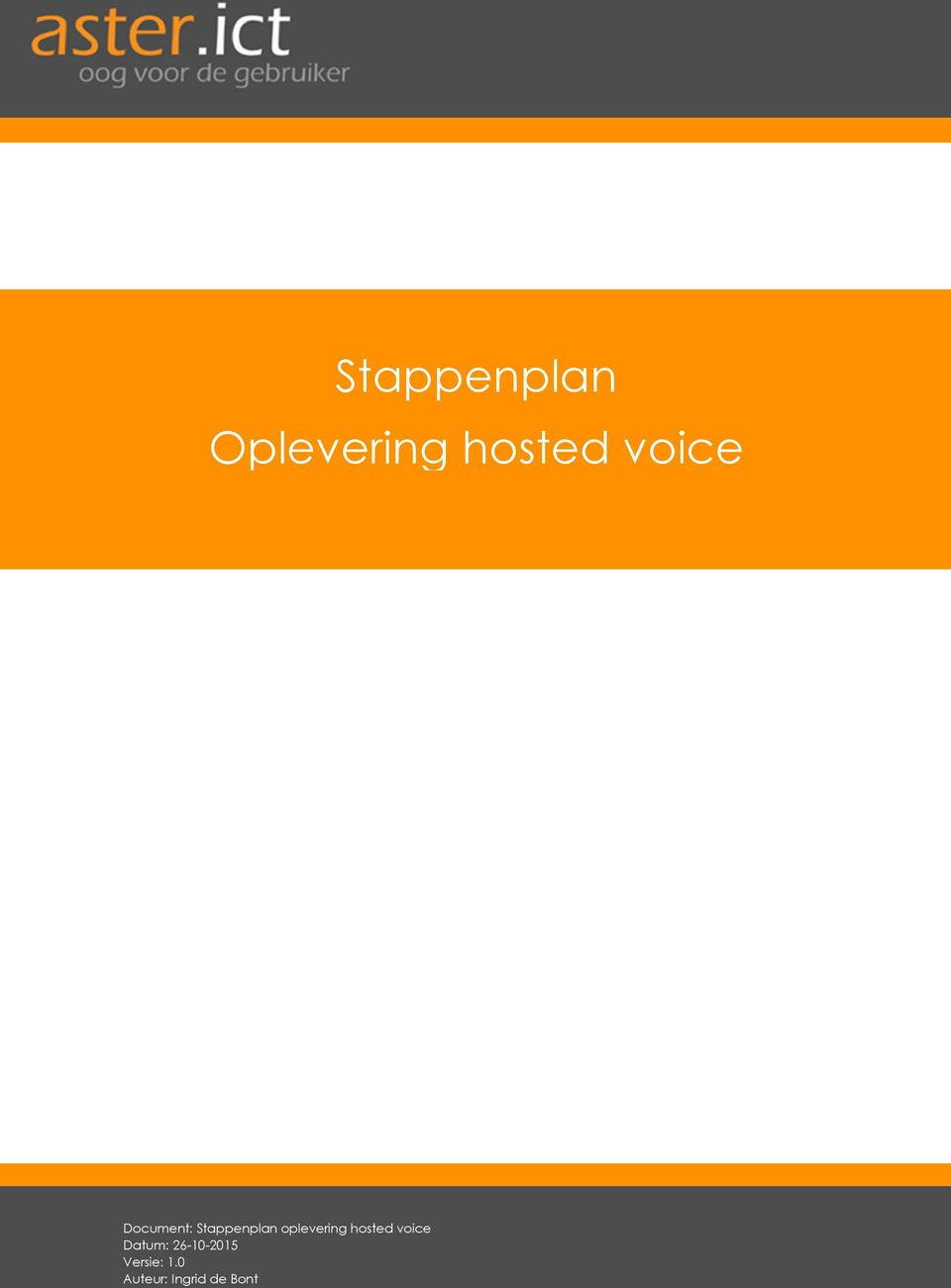 oplevering hosted voice Datum: