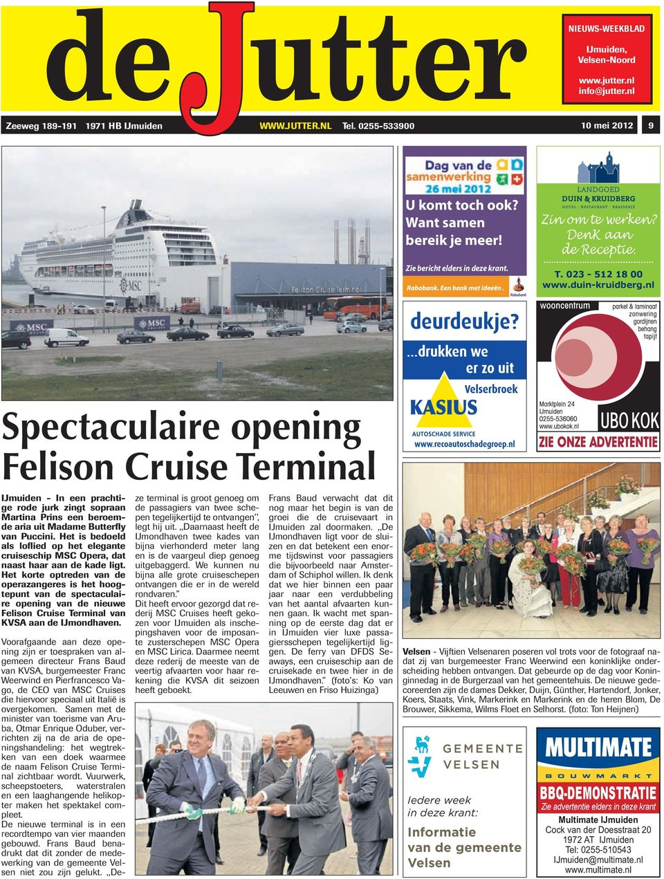 Spectaculaire opening felison cruise terminal pdf for Multimate ijmuiden
