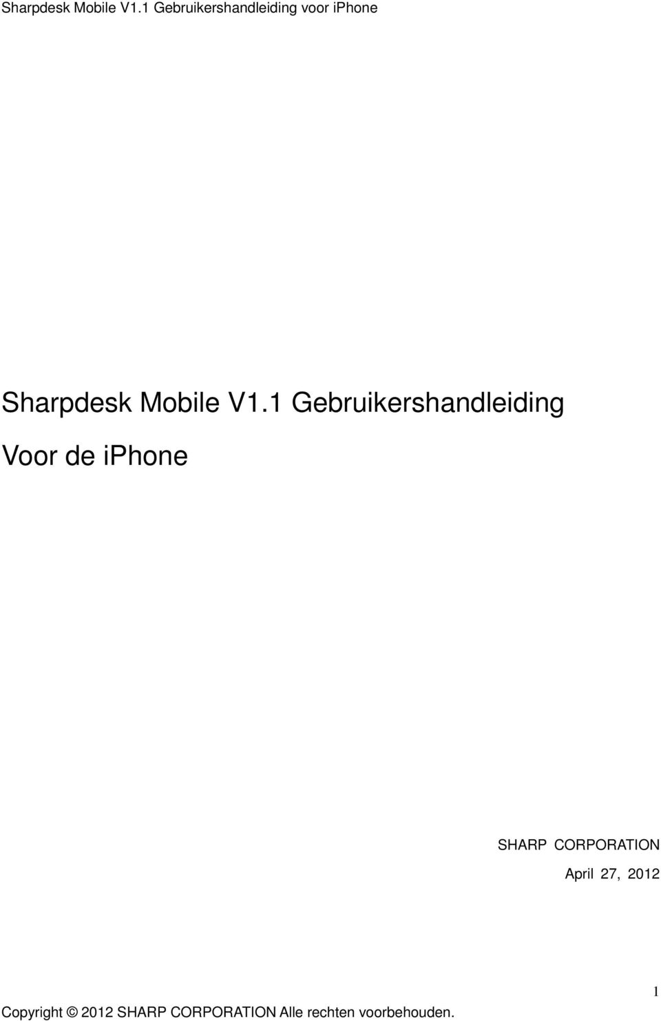 Voor de iphone SHARP