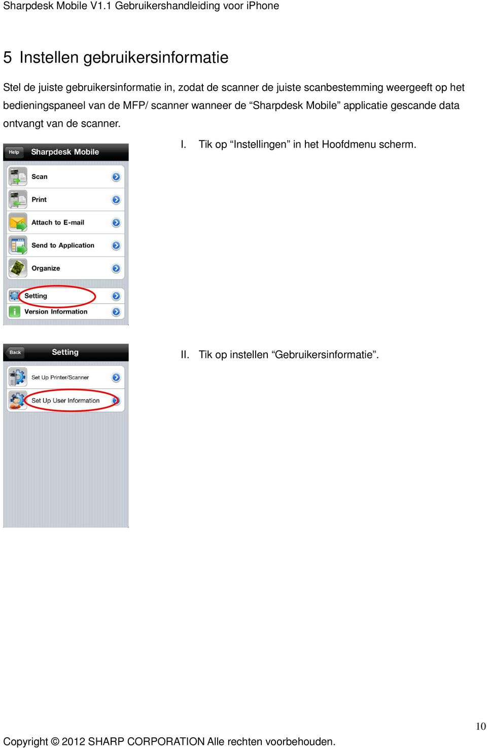 scanner wanneer de Sharpdesk Mobile applicatie gescande data ontvangt van de scanner.