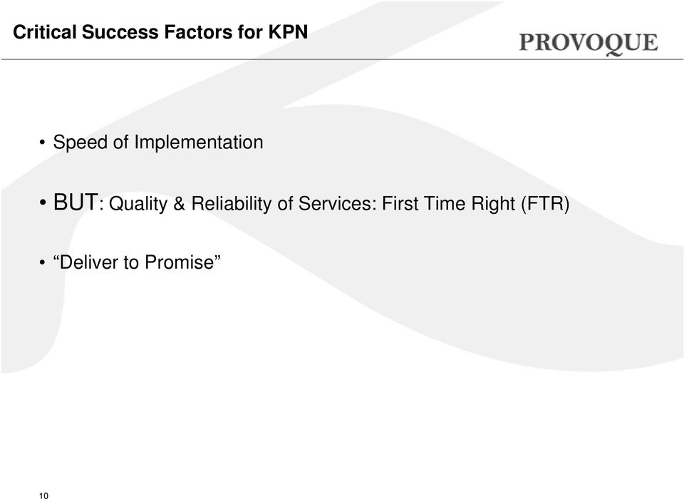 Quality & Reliability of Services: