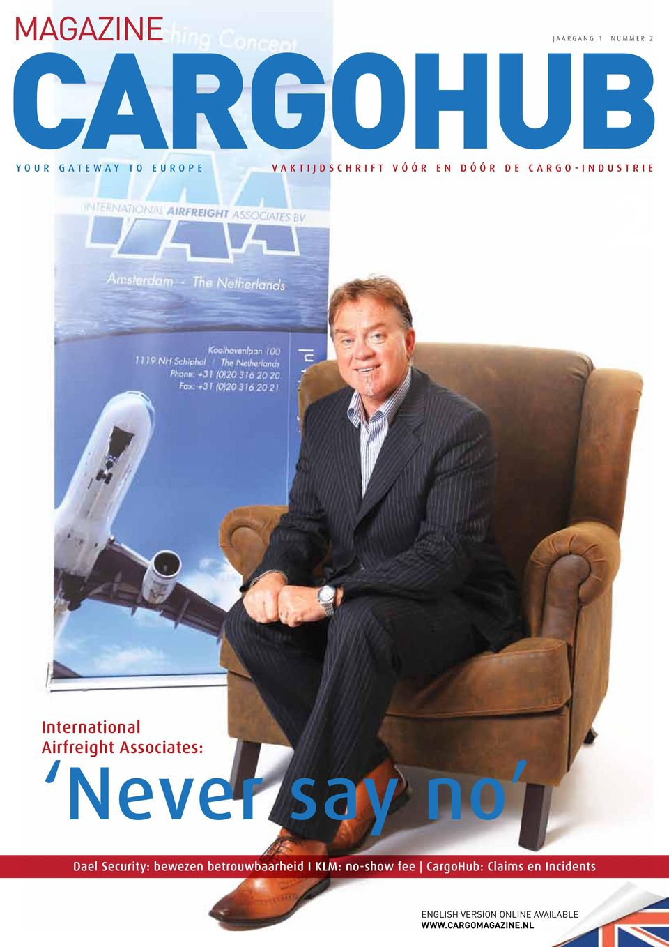International Airfreight Associates: Never say no CARGO ENGLISH VERSION ONLINE AVAILABLE
