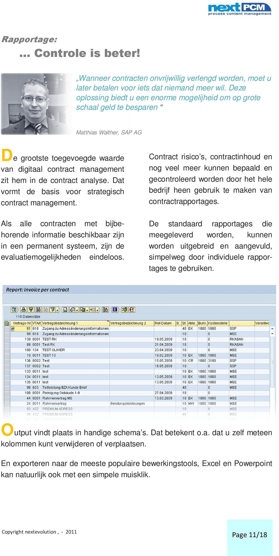 analyse. Dat vormt de basis voor strategisch contract management.