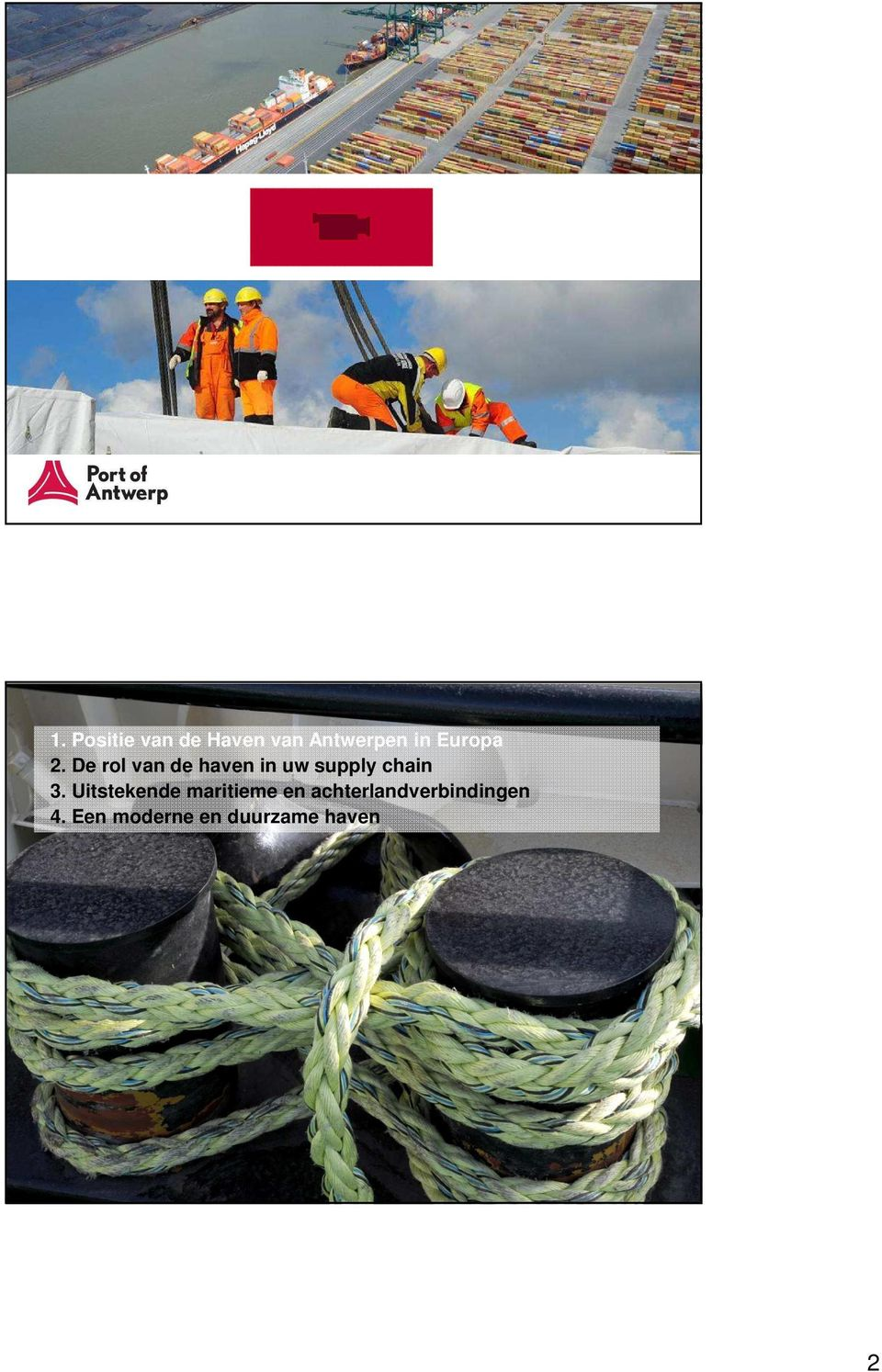 De rol van de haven in uw supply chain 3.
