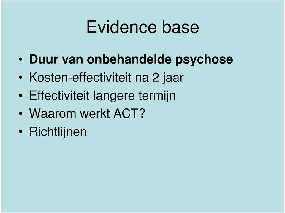 Kosten-effectiviteit na 2 jaar