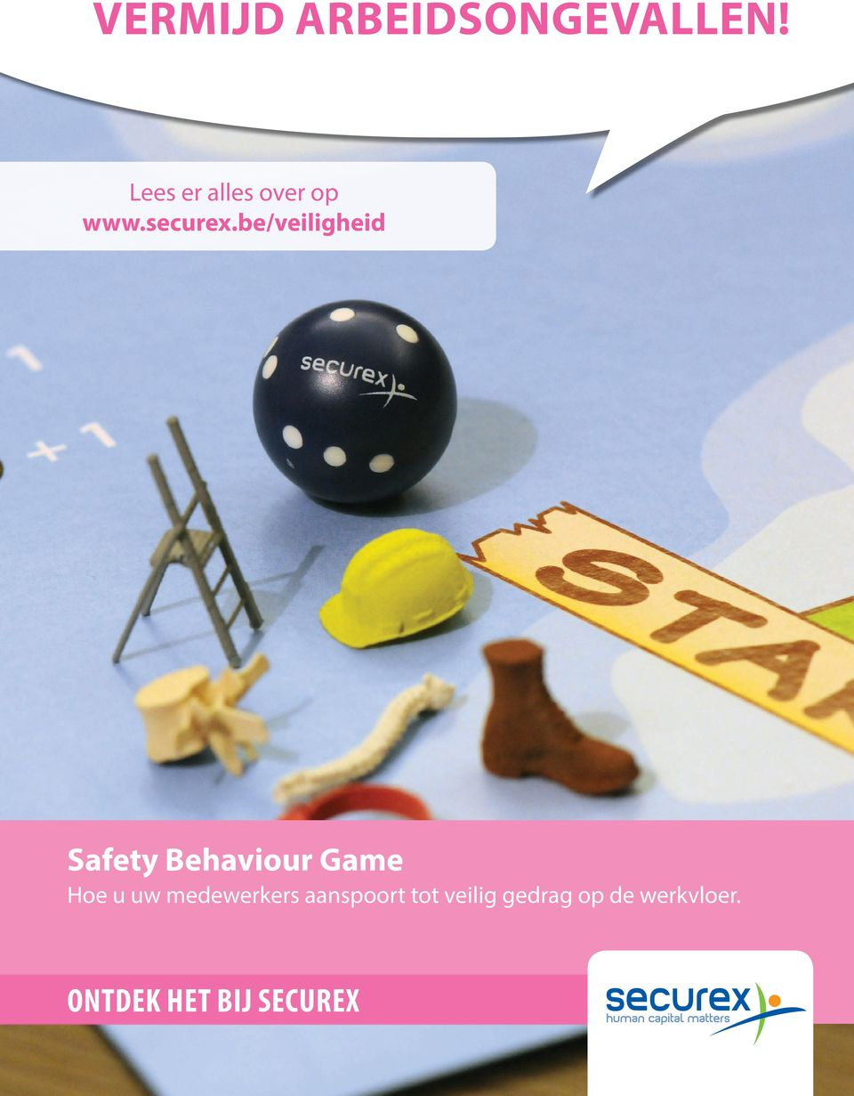 be/veiligheid Safety Behaviour Game Hoe