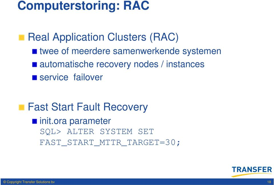 instances service failover Fast Start Fault Recovery init.