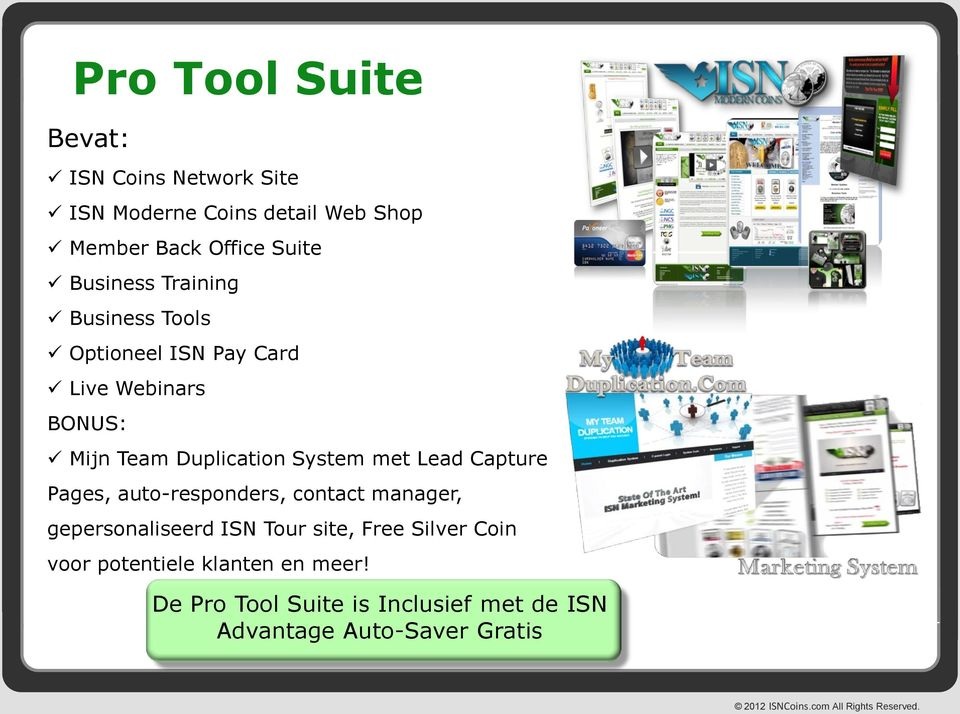 System met Lead Capture Pages, auto-responders, contact manager, gepersonaliseerd ISN Tour site, Free
